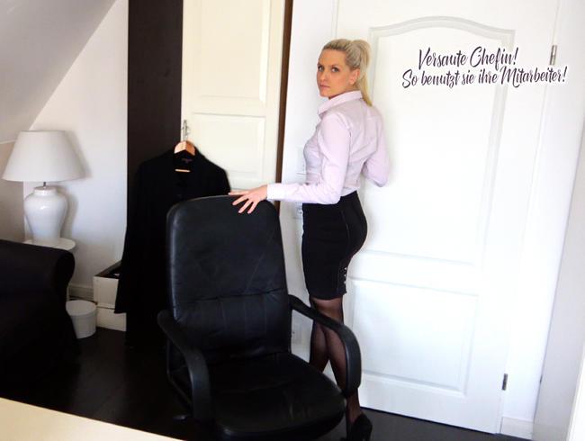 Versaute Chefin! So benutzt sie ihre Mitarbeiter!