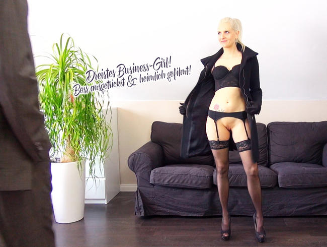 Dreistes Business-Girl! Boss ausgetrickst u. heimlich gefilmt!